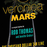 Veronica Mars - The Thousand-Dollar Tanline