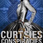 En smakebit på søndag - Curtsies & Conspiracies