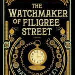 En smakebit på søndag: The Watchmaker of Filigree Street